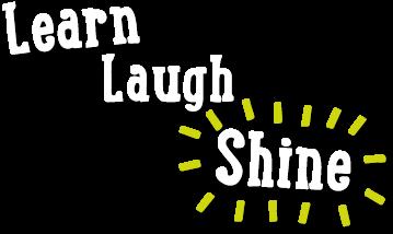 Learn Laugh Shine